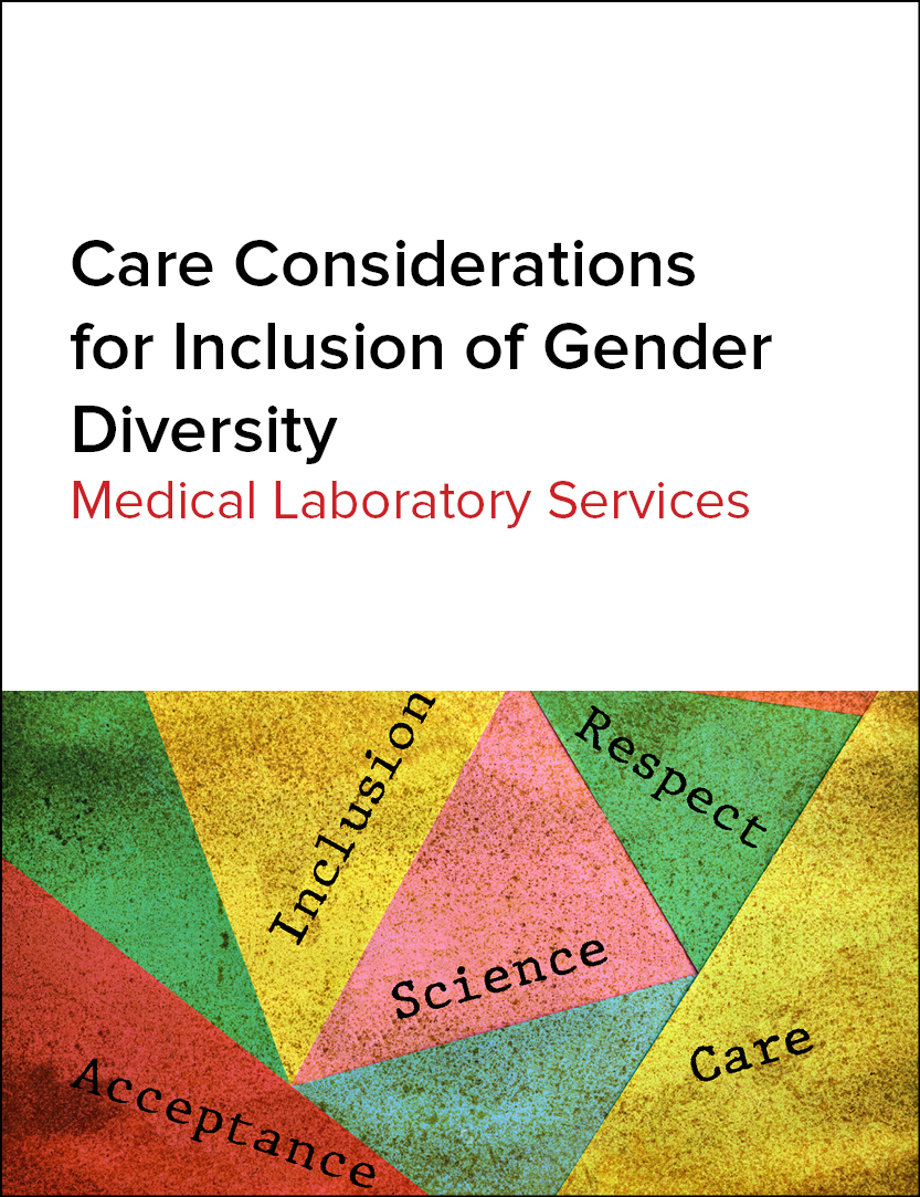 Care Consideration for Inclusion of Gender Diversity - Medical Laboratory Services